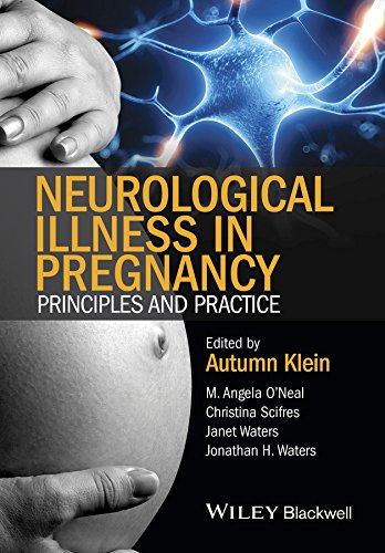 9780470670439: Neurological Illness in Pregnancy: Principles and Practice