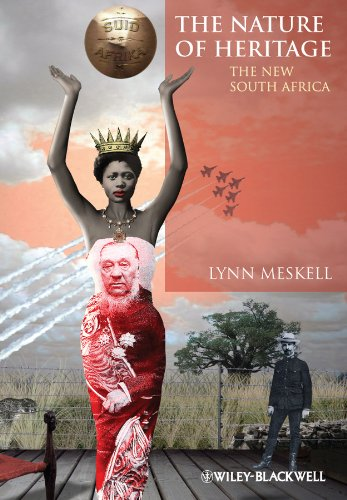9780470670729: The Nature of Heritage: The New South Africa