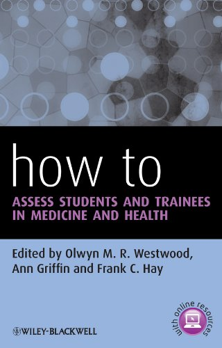 9780470670897: How to Assess Students and Trainees in Medicine and Health