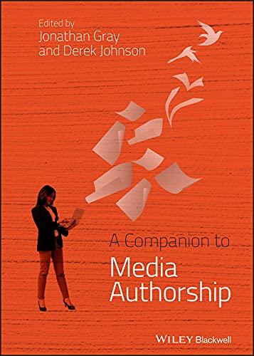9780470670965: A Companion to Media Authorship