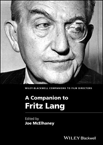 9780470670972: A Companion to Fritz Lang (Wiley Blackwell Companions to Film Directors)