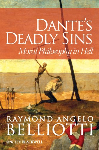 9780470671054: Dante's Deadly Sins: Moral Philosophy In Hell