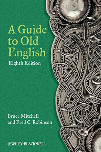 9780470671078: A Guide to Old English