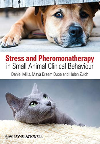 9780470671184: Stress and Pheromonatherapy in Small Animal Clinical Behaviour