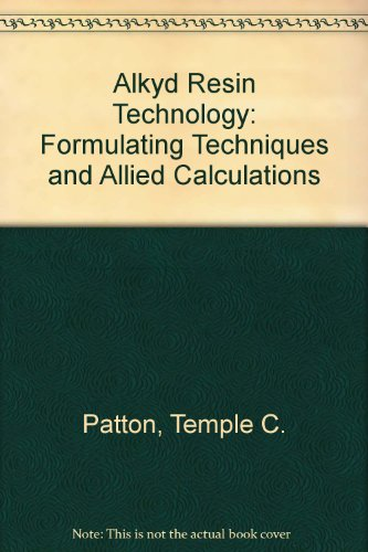 9780470671221: Alkyd Resin Technology Formulating Techniques and Allied Calculations