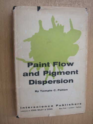 9780470671252: Paint Flow and Pigment Dispersion