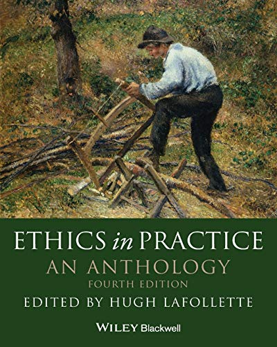 9780470671832: Ethics in Practice: An Anthology