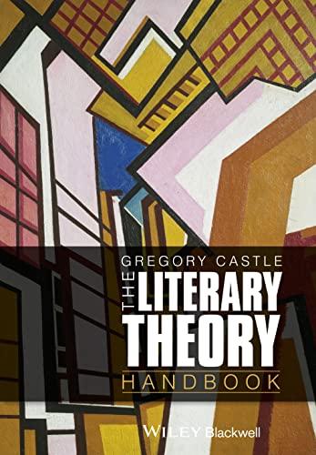 9780470671955: The Literary Theory Handbook (Wiley Blackwell Literature Handbooks)