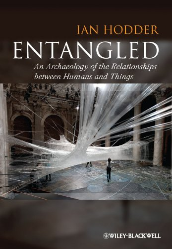 9780470672112: Entangled: An Archaeology of the Relationships Between Humans and Things