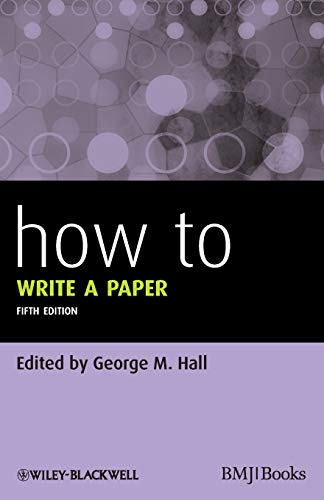 9780470672204: How To Write a Paper