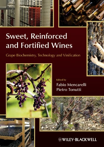 9780470672242: Sweet, Reinforced and Fortified Wines: Grape Biochemistry, Technology and Vinification