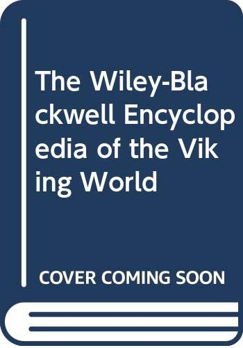 9780470672495: The Wiley-Blackwell Encyclopedia of the Viking World