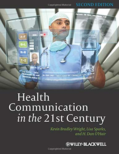 9780470672723: Health Communication in the 21st Century