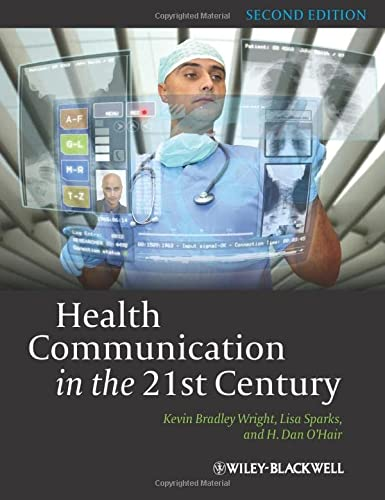 9780470672723: Health Communication in the 21st Century, 2nd Edition
