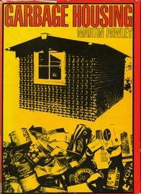 9780470672785: Garbage Housing