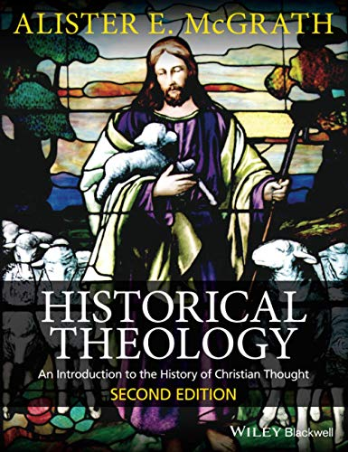9780470672860: Historical Theology: An Introduction to the History of Christian Thought