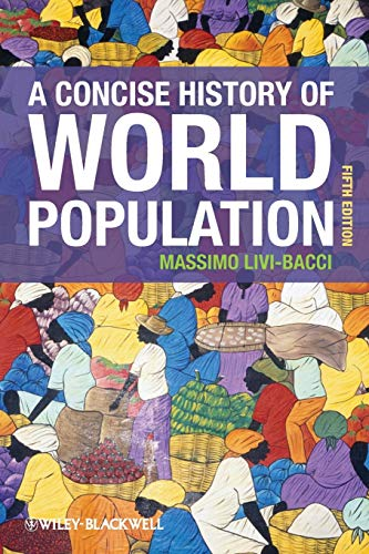 9780470673201: A Concise History of World Population