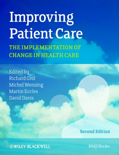 9780470673386: Improving Patient Care: The Implementation of Change in Health Care