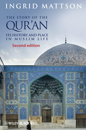 9780470673492: The Story of the Qur'an: Its History and Place in Muslim Life