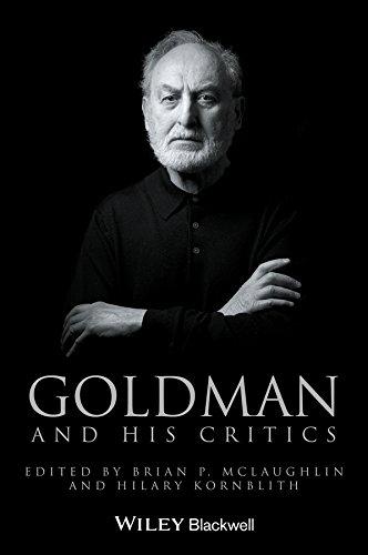 9780470673850: Goldman and His Critics (Philosophers & Their Critics)