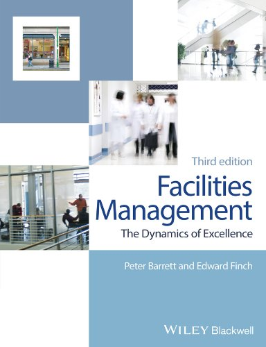 9780470673973: Facilities Management: The Dynamics of Excellence