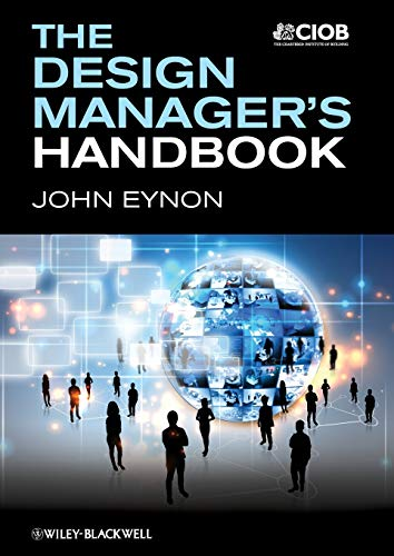 9780470674024: The Design Manager's Handbook