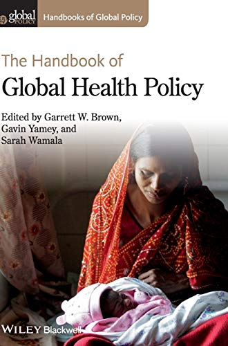 9780470674192: The Handbook of Global Health Policy (Handbooks of Global Policy)