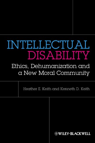 9780470674321: Intellectual Disability: Ethics, Dehumanization, and a New Moral Community