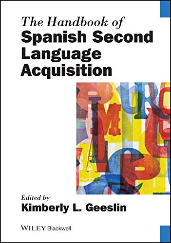 9780470674437: The Handbook of Spanish Second Language Acquisition