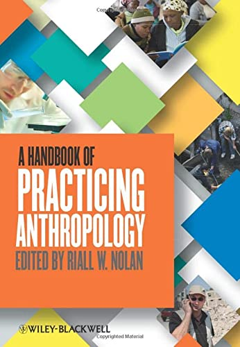 9780470674598: A Handbook of Practicing Anthropology