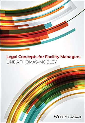 9780470674741: Legal Concepts for Facility Managers