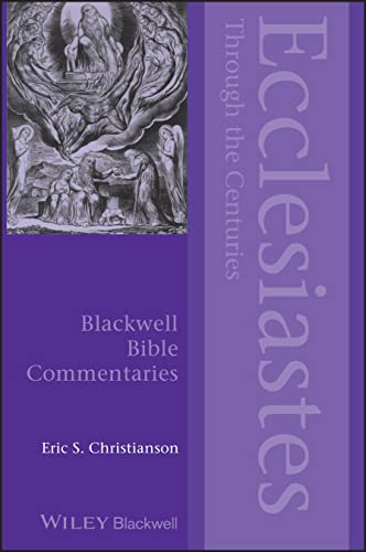 9780470674918: Ecclesiastes Through the Centuries