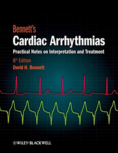 9780470674932: Bennett's Cardiac Arrhythmias: Practical Notes on Interpretation and Treatment