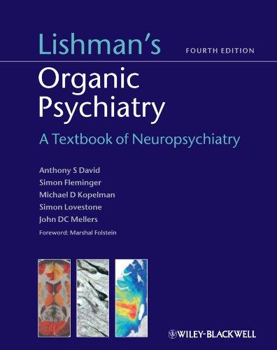 9780470675076: Lishman's Organic Psychiatry: A Textbook of Neuropsychiatry