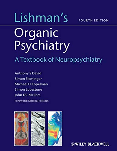 9780470675076: Lishman's Organic Psychiatry: A Textbook of Neuropsychiatry