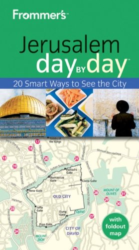 9780470676363: Frommer's Jerusalem Day by Day: 20 Smart Ways to See the City