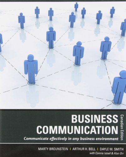 Business Communication: Brounstein, Marty, Bell,