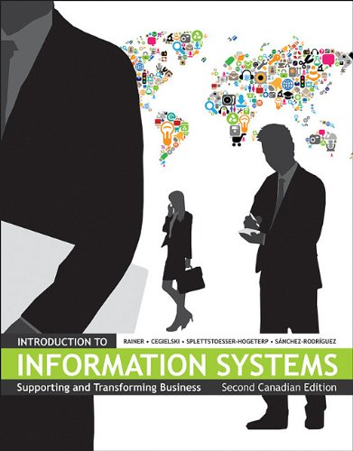 9780470678886: Introduction to Information Systems: Supporting and Transforming Business Second Canadian Edition