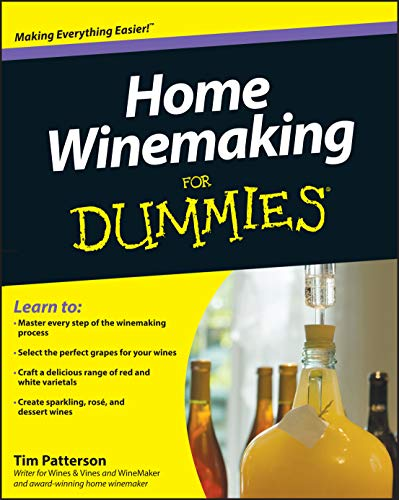Home Winemaking For Dummies (Paperback): Tim Patterson