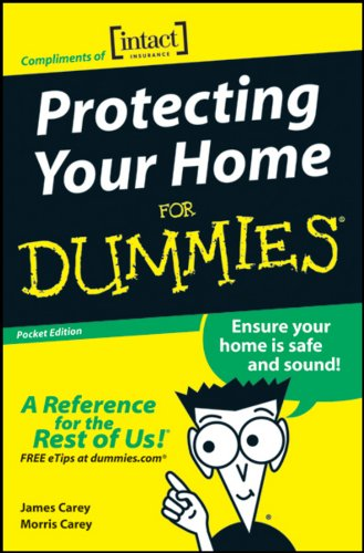 Protecting Your Home For Dummies, (Custom): Carey, James