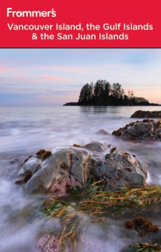 9780470681701: Frommer's Vancouver Island, the Gulf Islands and San Juan Islands (Frommer's Complete Guides)