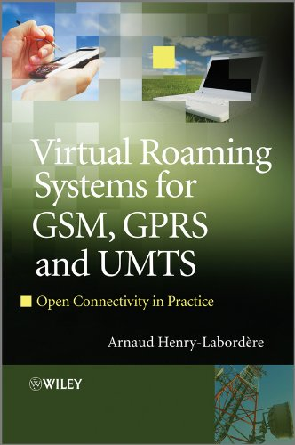 9780470682623: Virtual Roaming Systems for GSM, GPRS and UMTS: Open Connectivity in Practice