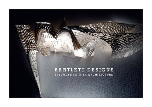 9780470682821: Bartlett Designs: Speculating with Architecture