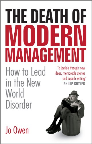 9780470682852: The Death of Modern Management: How to Lead in the New World Disorder