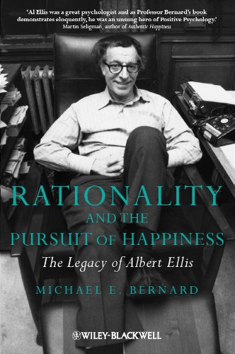 9780470683118: Rationality and the Pursuit of Happiness: The Legacy of Albert Ellis