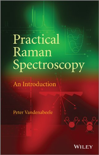 Practical Raman Spectroscopy: An Introduction: Vandenabeele, Peter