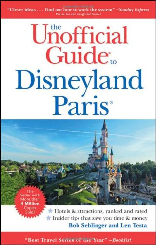 9780470683316: Unofficial Guide to Disneyland Paris (Unofficial Guides)