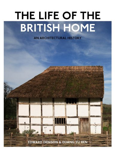 9780470683330: The Life of the British Home: An Architectural History