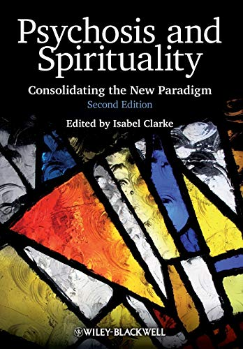9780470683477: Psychosis and Spirituality: Consolidating the New Paradigm