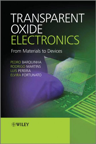 9780470683736: Transparent Oxide Electronics: From Materials to Devices